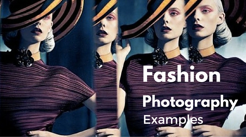 Some Awesome Examples of Fashion Photography