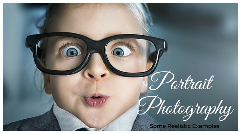 Some Realistic Examples of Portrait Photography