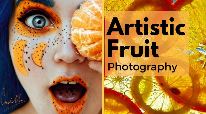Artistic Fruit Photography