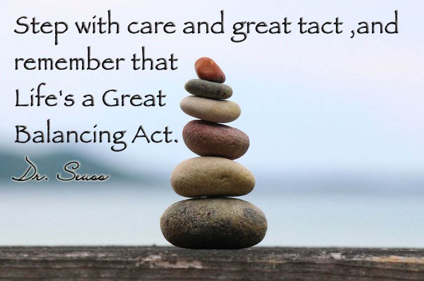 Step With Care And Great Tact And Remember That Lifes A Great