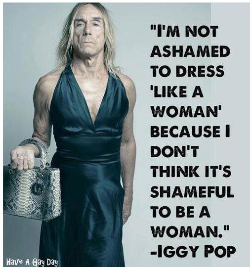 I'm not ashamed to dress 'like a woman