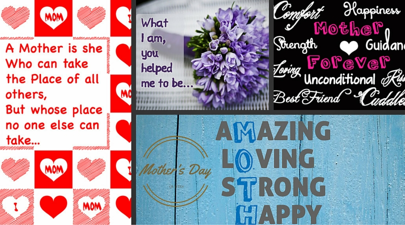 Mothers Day Quotes – Happy Mothers Day 2016