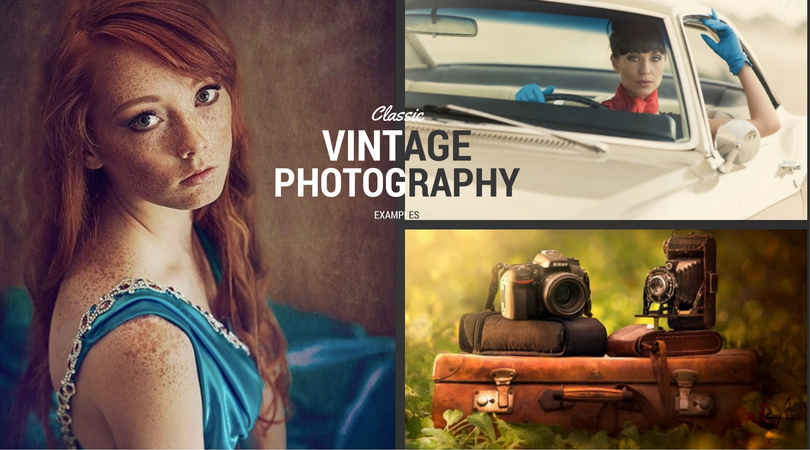 70+ Classic Vintage Photography Examples