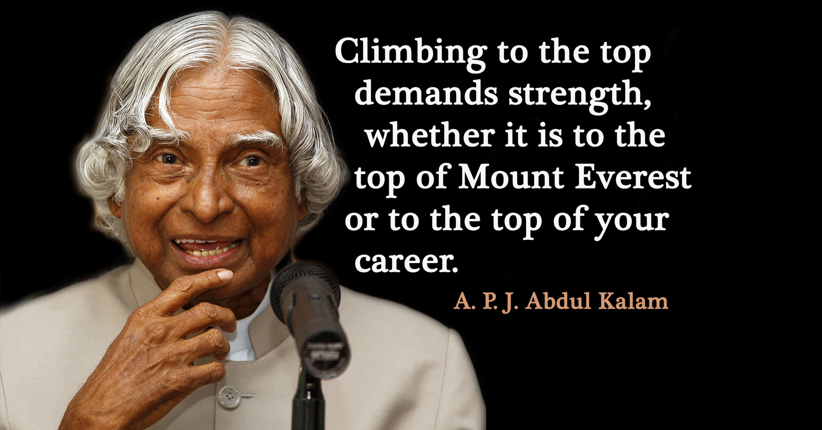 Abdul Kalam's 10 Most Inspiring Quotes