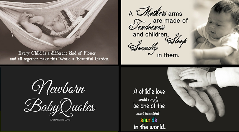 Newborn Baby Quotes To Share The Love