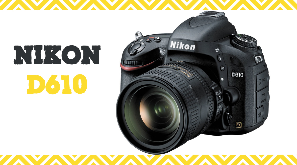 Nikon D610 Review – full-frame DSLRs