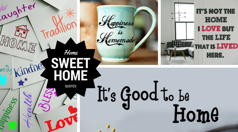 21 Fabulous Home Sweet Home Quotes for You